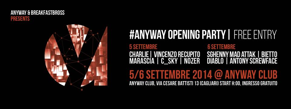 ANYWAY | OPENING PARTY | FREE ENTRY | 5-6 SET