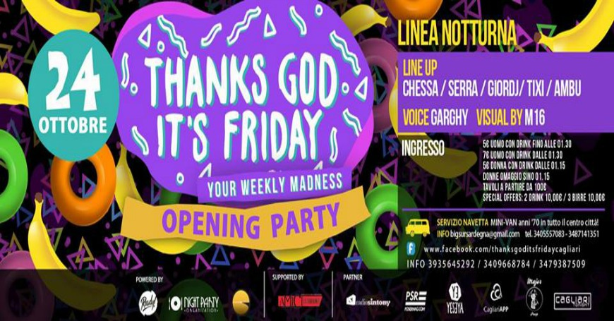 THANKS GOD IT'S FRIDAY | OPENING PARTY | LINEA NOTTURNA | VEN 24 OTT