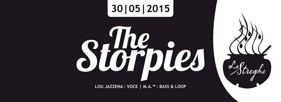 LE STREGHE WINE BAR: THE STORPIES LIVE – SAB 30 MAG ORE 22