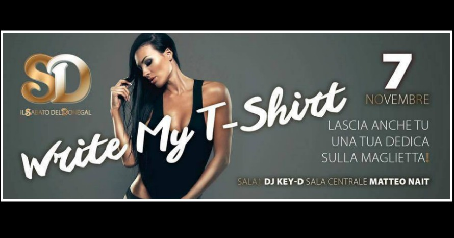 "IL SABATO DEL DONEGAL: ""WRITE MY T-SHIRT"""