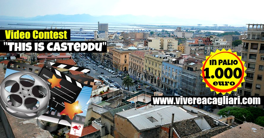 "VIVERE A CAGLIARI PRESENTA ""This is… Casteddu"": 1000 € in palio"