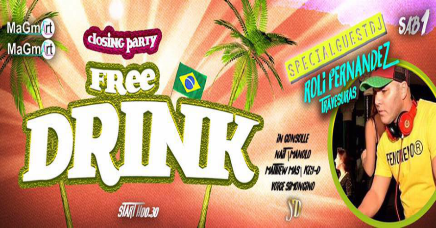 """CLOSING PARTY – FREE DRINK""  