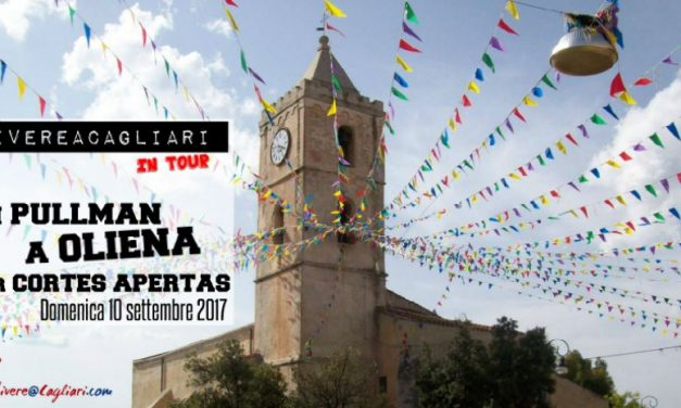 VIVEREACAGLIARI IN TOUR A OLIENA X AUTUNNO IN BARBAGIA, 10 SET 2017